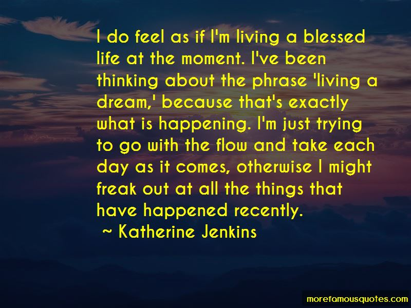 Living A Dream Quotes Pictures 4