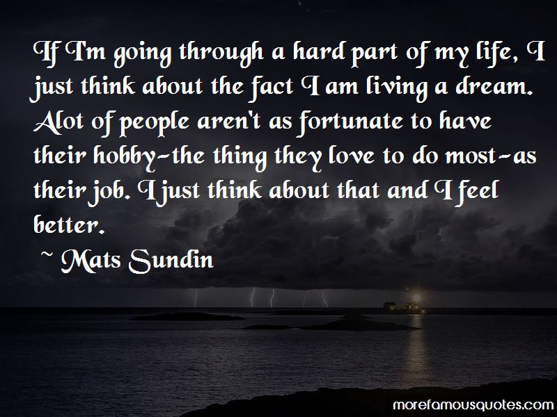 Quotes About Living A Dream