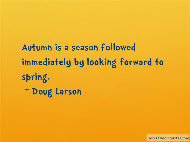 Quotes About Looking Forward To Spring