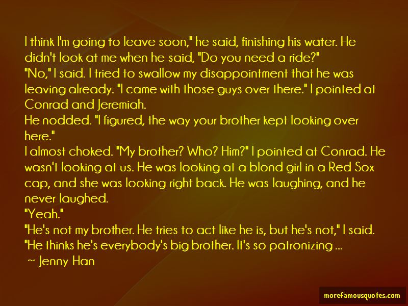 Quotes About Looking Up To Your Big Brother