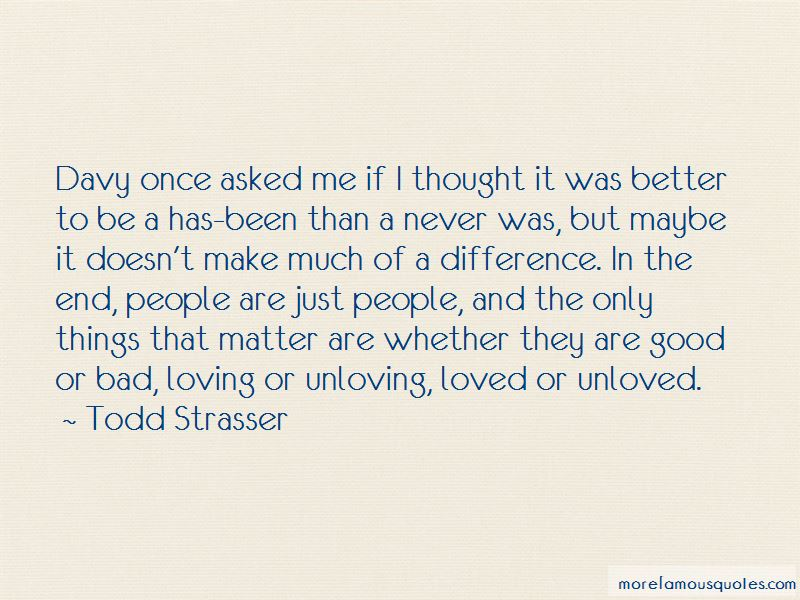 Quotes About Loving The Unloved