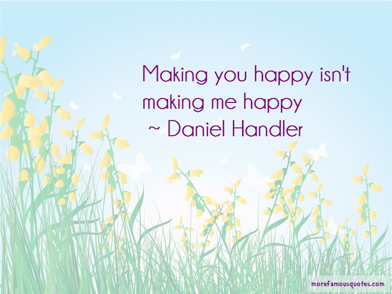 Quotes About Making Me Happy