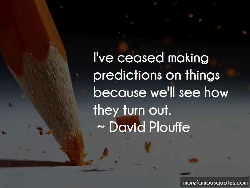 Quotes About Making Predictions