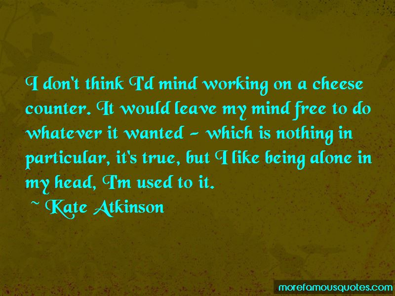 Mind Free Quotes Pictures 4