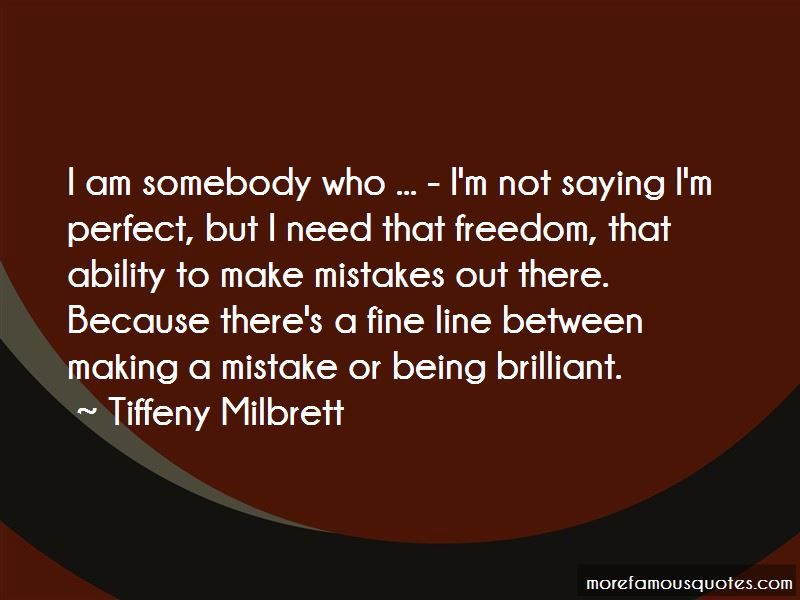 Quotes About Not Being Perfect And Making Mistakes