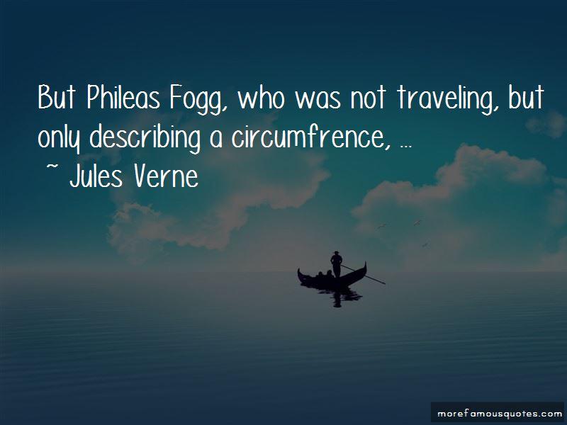 Phileas Fogg Quotes Pictures 4