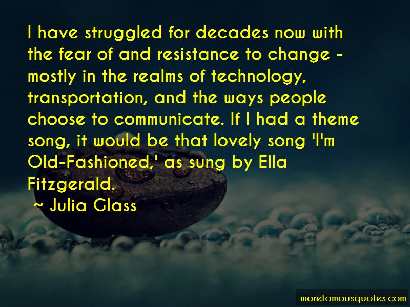 Resistance To Change Quotes Pictures 2