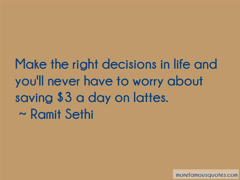 Quotes About Right Decisions In Life