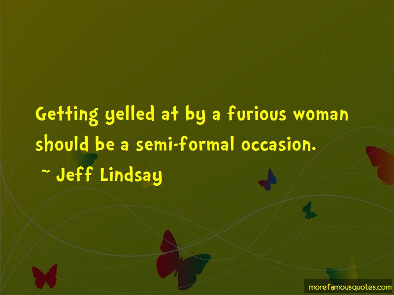 Quotes About Semi Formal