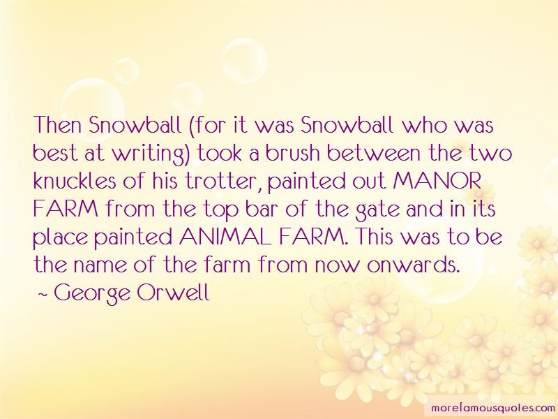 Quotes About Snowball Animal Farm