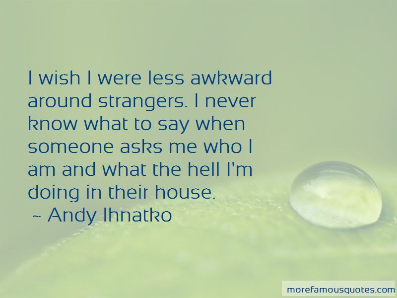 Strangers Quotes Pictures 4