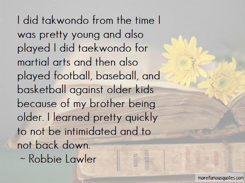 Quotes About Taekwondo Top 60 Taekwondo Quotes From Famous Authors Impressive Taekwondo Quotes