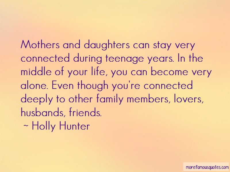Quotes About Teenage Daughters And Mothers: top 1 Teenage ...