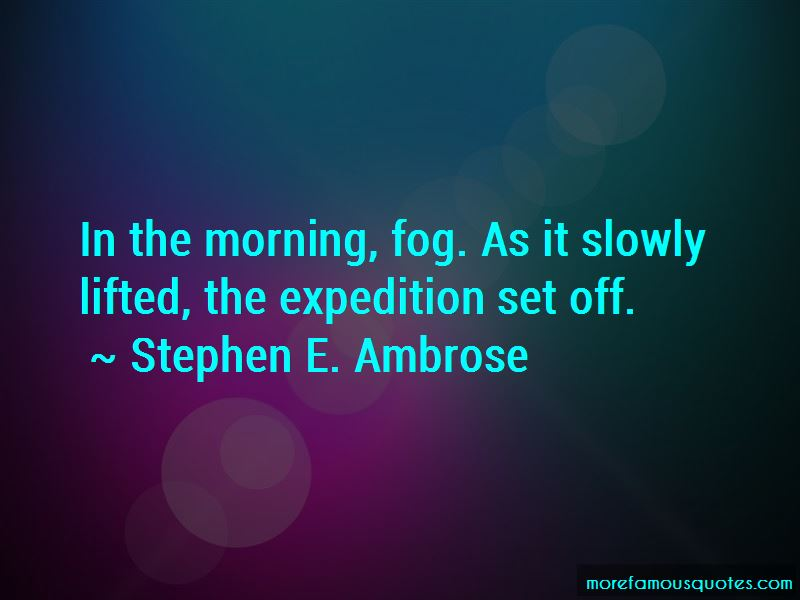The Morning Fog Quotes Pictures 3