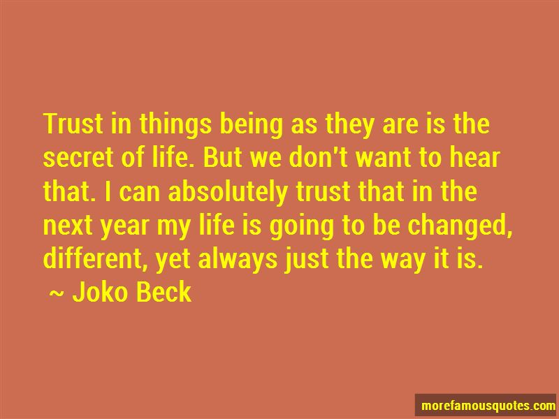 The Secret Of Life Quotes Pictures 2