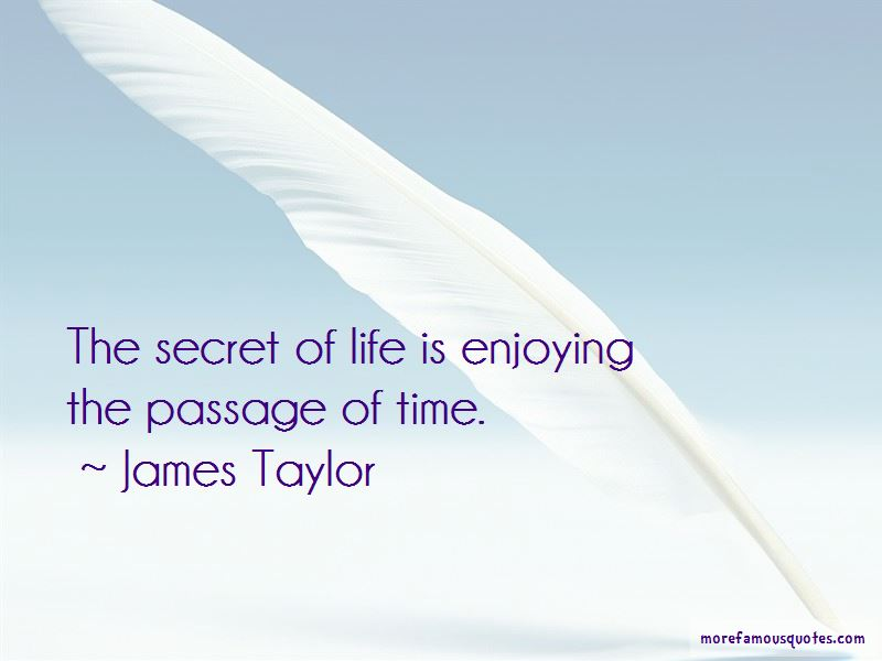 The Secret Of Life Quotes Pictures 4
