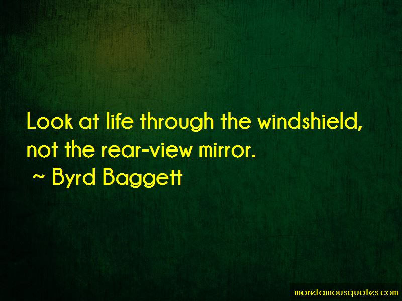 The Windshield And Rear View Mirror Quotes Pictures 2