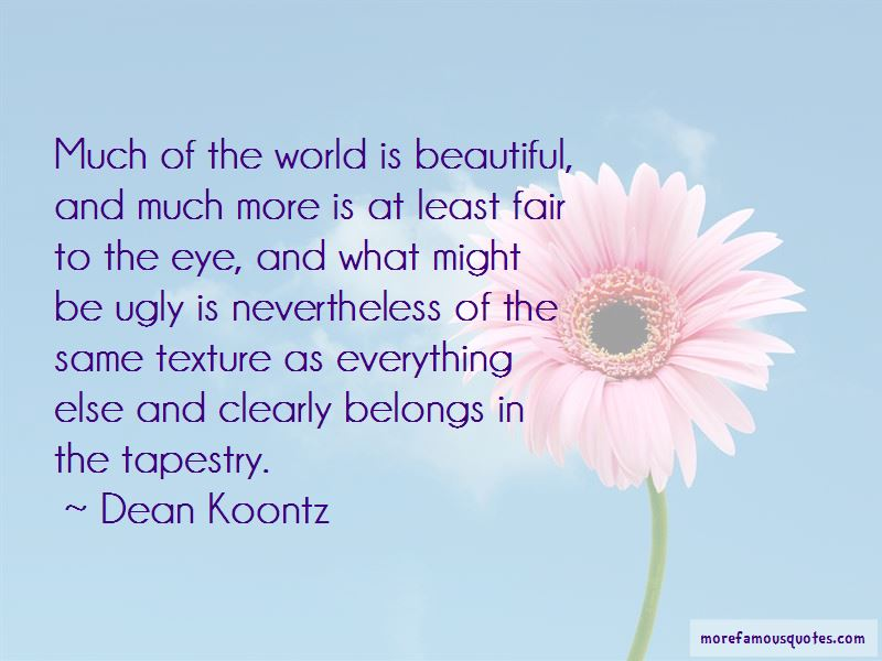 The World Is Beautiful Quotes Pictures 3