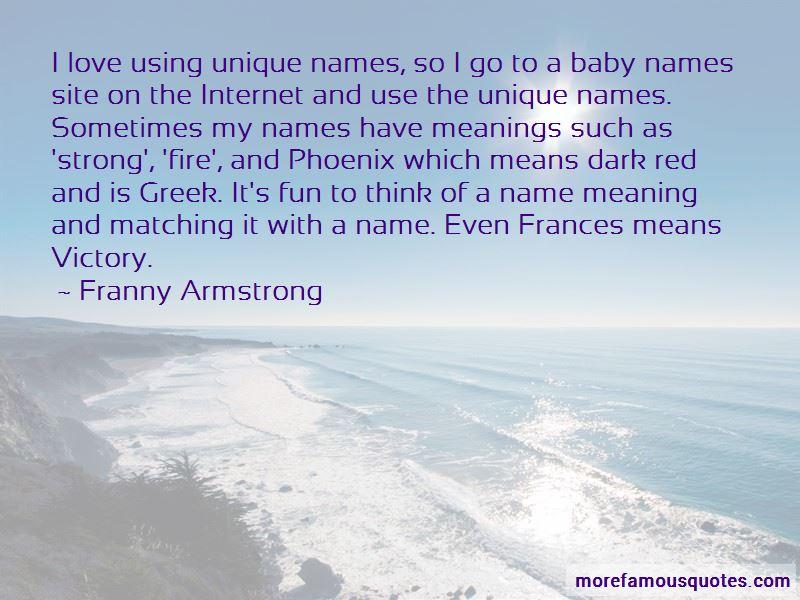 Quotes About Unique Names: top 9 Unique Names quotes from famous authors