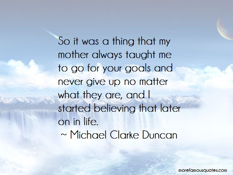 What My Mother Taught Me Quotes Pictures 4