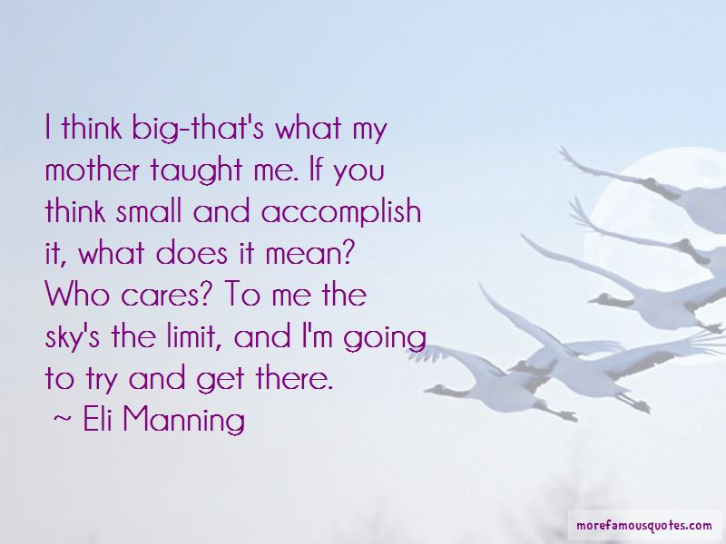 Quotes About What My Mother Taught Me