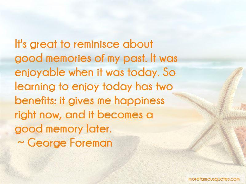 Reminisce Memories Quotes