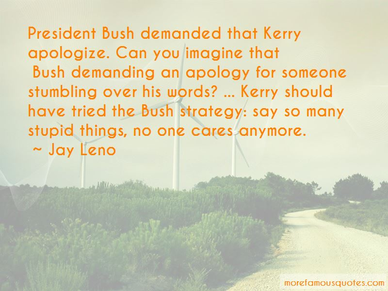 Stupid Us President Quotes