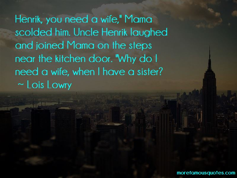 Uncle Henrik Quotes