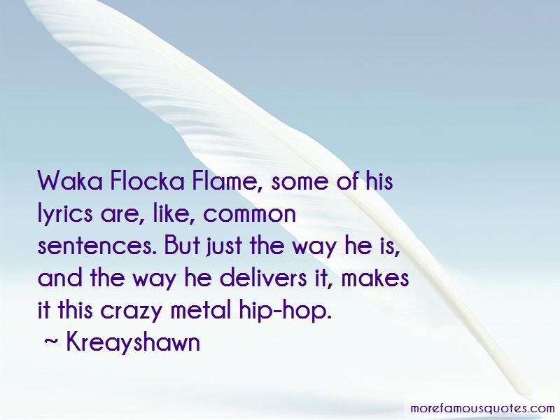 Waka Flocka Ok Quotes Pictures 4