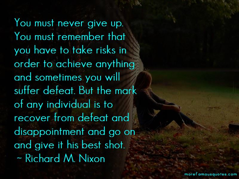You Must Never Give Up Quotes Pictures 3