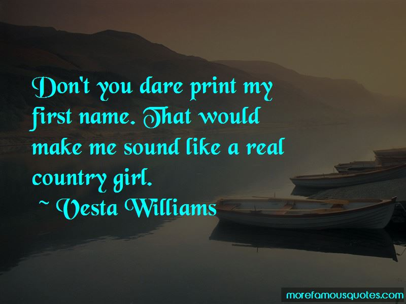 A Real Country Girl Quotes