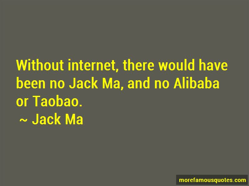 Alibaba Jack Ma Quotes