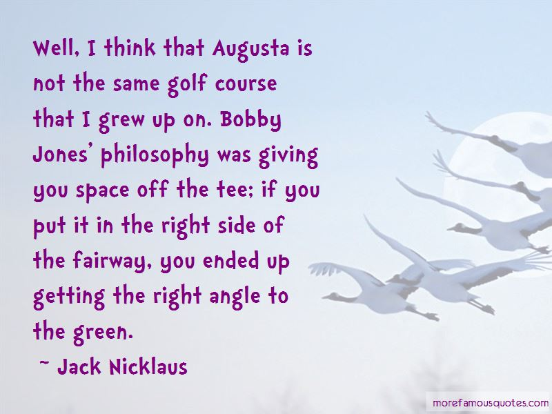 Bobby Jones Augusta Quotes