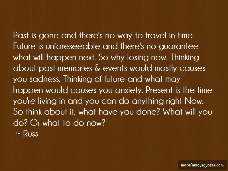 Done Living In The Past Quotes