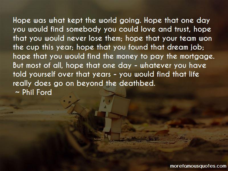 Dream Hope Love Quotes