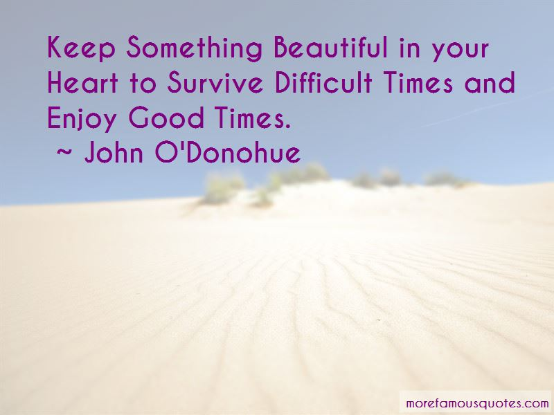 Enjoy Good Times Quotes