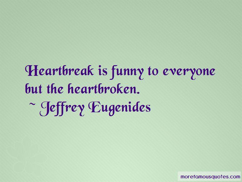 Funny Heartbreak Quotes Pictures 2