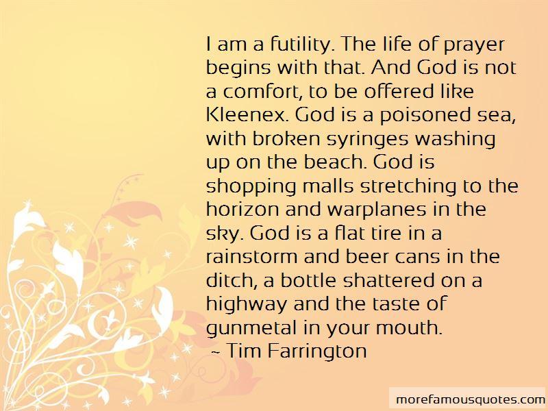 Futility Of Prayer Quotes