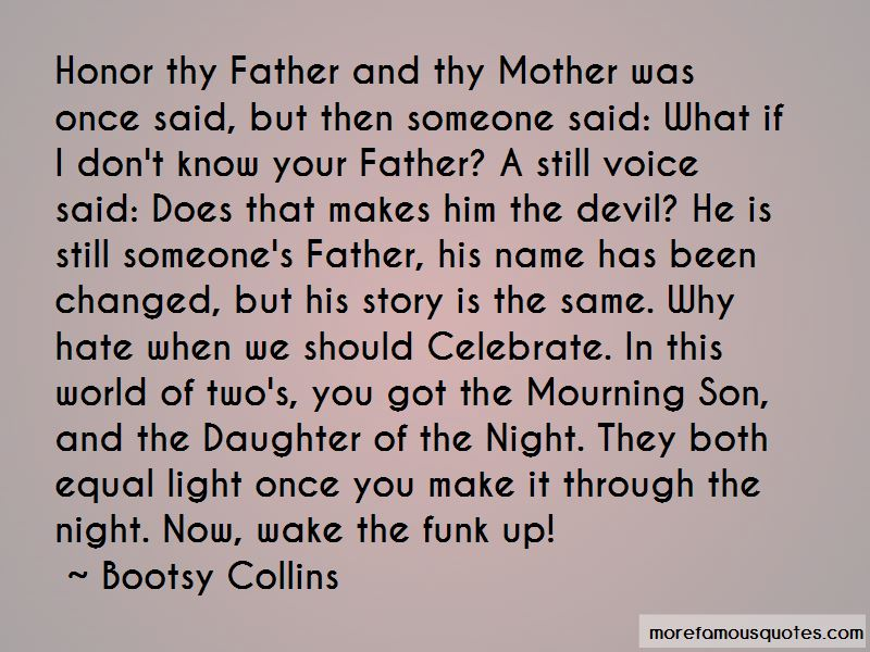 Honor Your Father And Mother Quotes: Top 5 Quotes About
