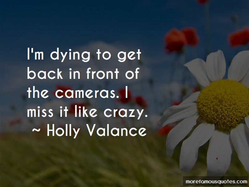 I Miss Her Like Crazy Quotes