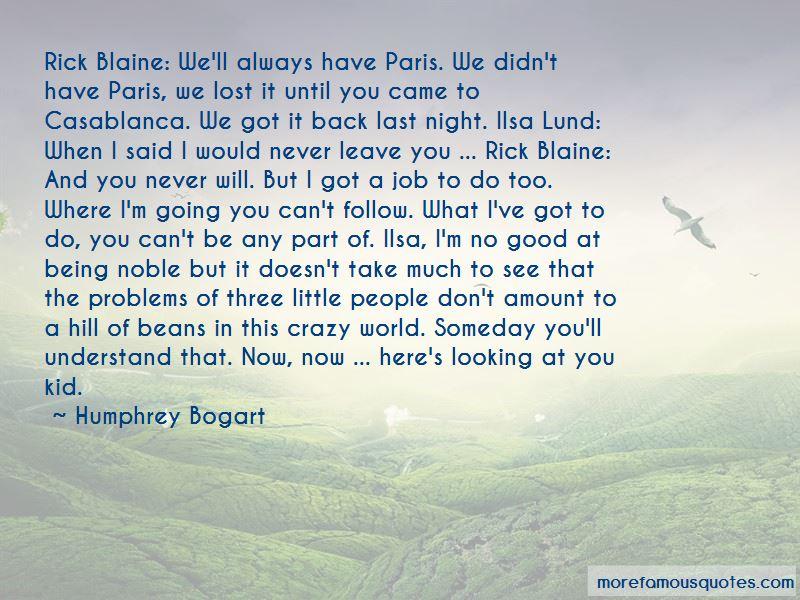 Ilsa Lund Quotes