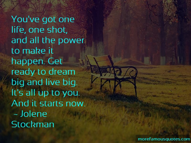 Life One Shot Quotes