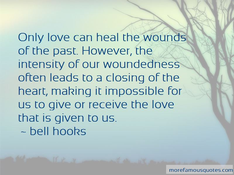Love Can Heal Quotes Pictures 4