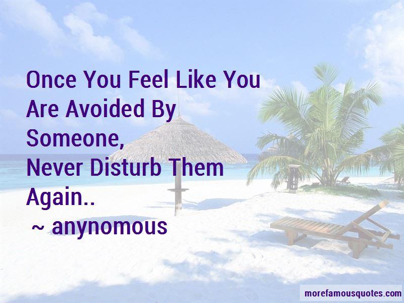 Never Disturb Them Again Quotes