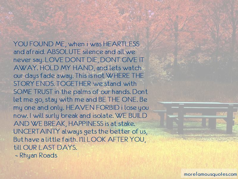 Now You Don't Love Me Quotes
