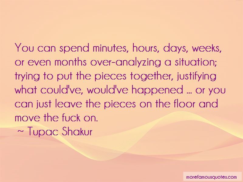 Over Analyzing A Situation Quotes