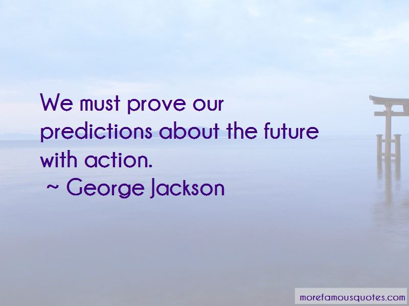 Predictions About The Future Quotes Pictures 3