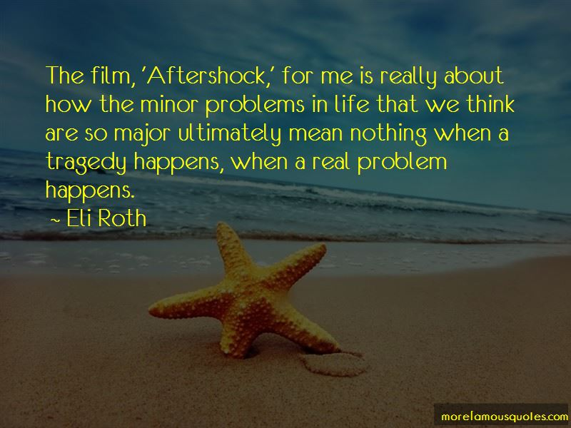 Quotes About Aftershock