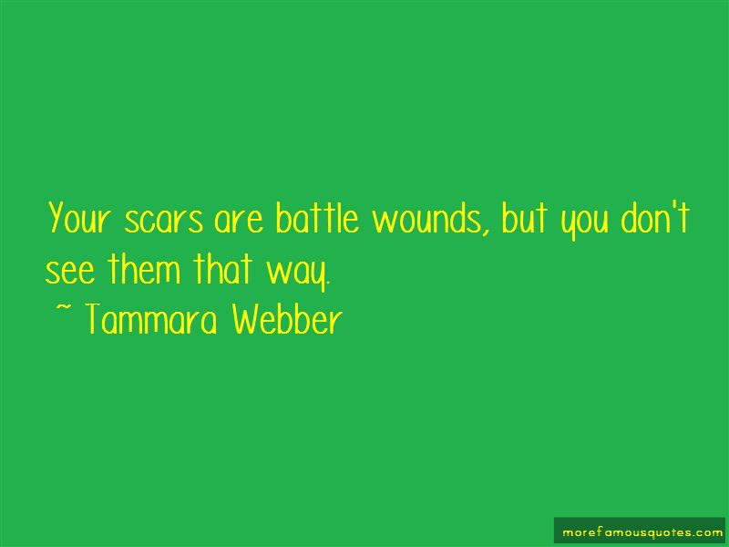 Quotes About Battle Wounds