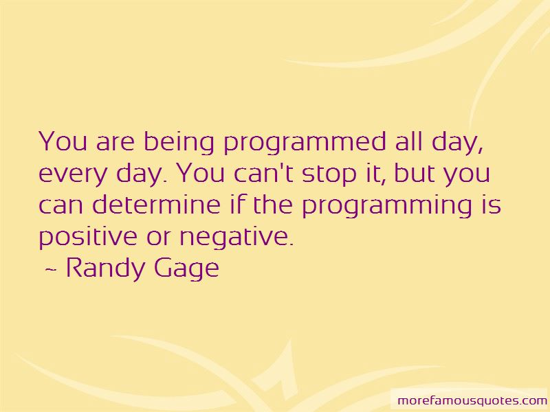 Being Programmed Quotes Pictures 4